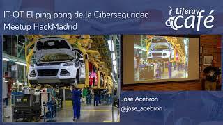 Meetup HackMadrid - El ping pong de la Ciberseguridad