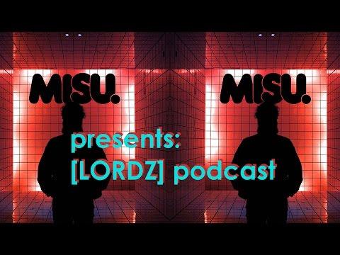 """Best Brutal Dubstep/Riddim Drops """"misu. Presents: LORDZ Podcast"""""""