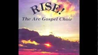 Please Be Patient With Me-The ARC Gospel Choir
