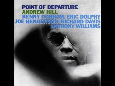 Andrew Hill & Kenny Dorham - 1964 - Point of Departure - 01 - Refuge
