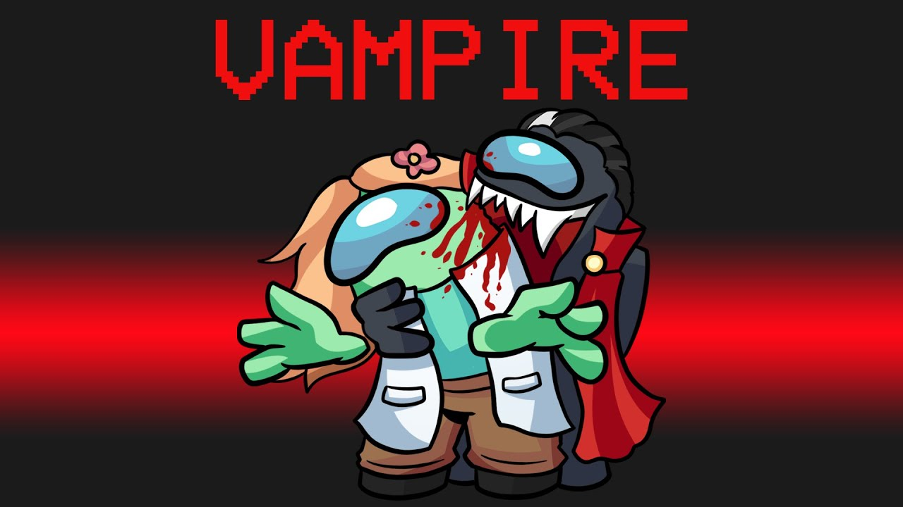 BLOOD THIRSTY VAMPIRE mod in Among US