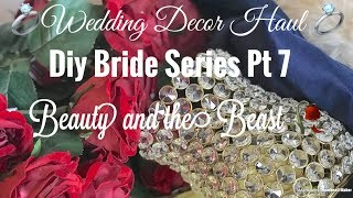 👰🏾🥀💍DIY Bride Series(Pt 7) Wedding Haul/ Glam Wedding Decor 💍🥀👰🏾