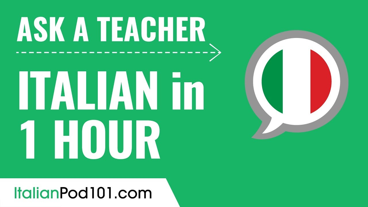 Learn Italian In 1 Hour All Of Your Absolute Beginner Questions Answered