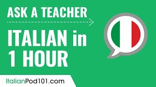 Learn Italian in 1 Hour - ALL of Your Absolute Beginner Questions Answered!