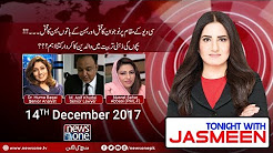 Tonight With Jasmeen - 14th December 2017 | NewsOne Pk
