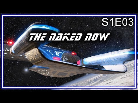 Star Trek The Next Generation Ruminations S1E03: The Naked Now