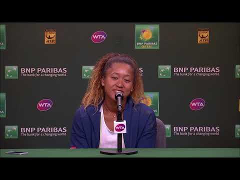 BNP Paribas Open 2018: Naomi Osaka 4R Press Conference