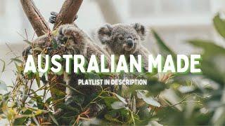 australian made songs - a playlist (indie / rock / aussie)