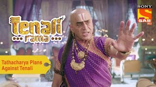 Your Favorite Character | Tathacharya Plans Against Tenali | Tenali Rama