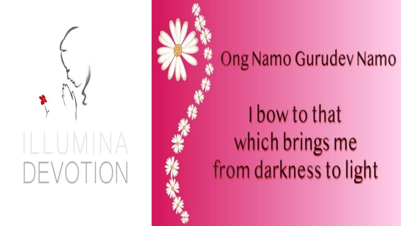 Ong Namo Guru Dev Namo Beautiful Kundalini Yoga Mantra Youtube