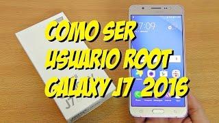 como ser usuario ROOT Samsung Galaxy J7 2016