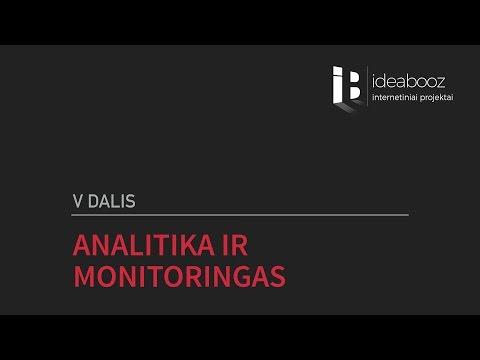 V dalis. Analitika ir monitoringas