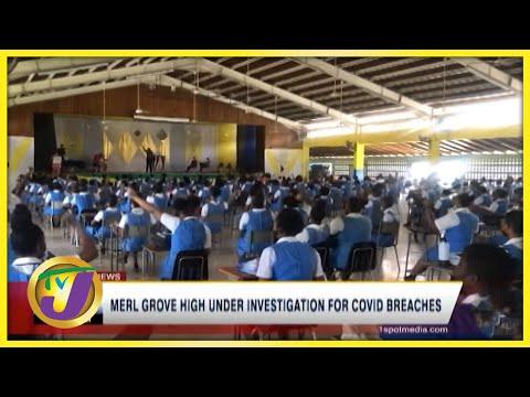 A High School in Jamaica Under Investigation for Covid-19 Breaches   TVJ News - June 11 2021