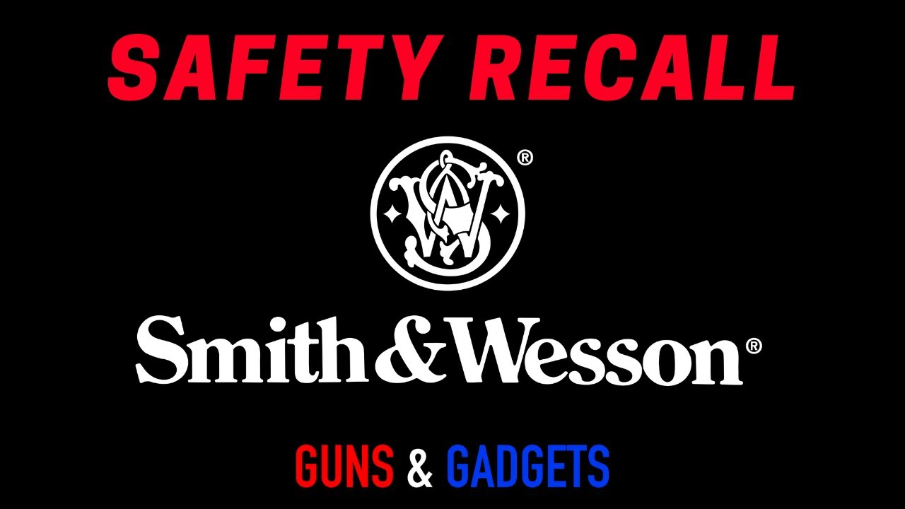 Smith & Wesson Safety Recall