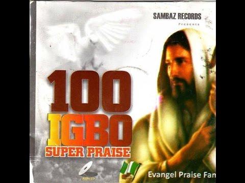 100 Igbo Praise