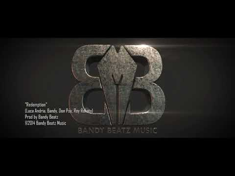 RÉDEMPTION - LUCA, BANDY, DON PSY, ROY RAKOTO (©2014 Bandy Beatz Music)