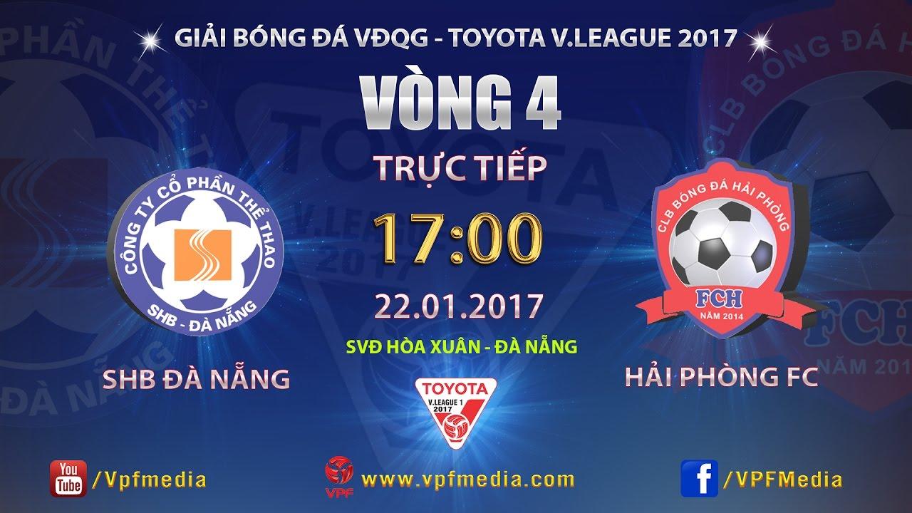 SHB Đà Nẵng vs Hải Phòng _ 22-01-2017