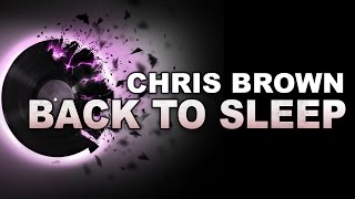 Chris Brown - Back to Sleep   MP3 Song HD  2015
