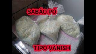 SABÃO PÓ TIPO VANISH CASEIRO