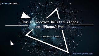 How to Recover Deleted Videos on iPhone iPad