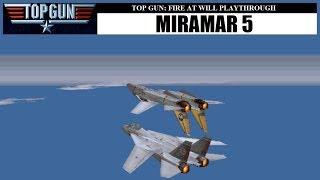 Top Gun: Fire at Will - Miramar 5