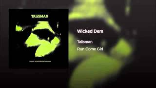 Talisman   Wicked Dem