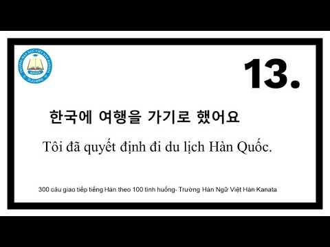 300 CÂU GIAO TIẾP TIẾNG HÀN THEO 100 TÌNH HUỐNG - CHỦ ĐỀ: QUYẾT TÂM 결심했을때