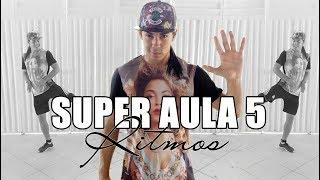 Baixar SUPER AULA - 30 MINUTOS DE  RITMOS | Parte 5 | Professor Irtylo Santos