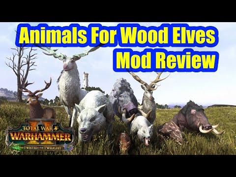 Animals For The Wood Elves! – Total War Warhammer 2 – Mod Review – Lore Friendly Wood Elf Mod