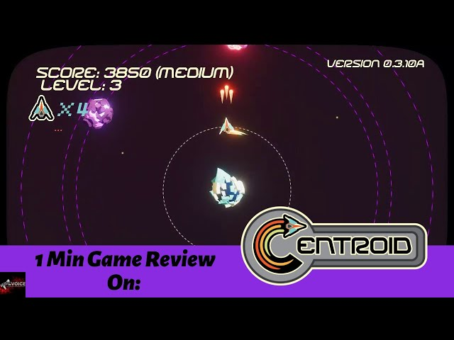 1 Min Game Review: Centroid - SPAAAACCCCCE