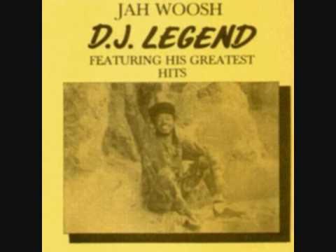Jah Woosh - Love Jah and Live