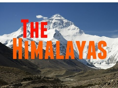 Himalayan Mountains Documentary: History of this Beautiful Mountain Range, Nature Documentary.