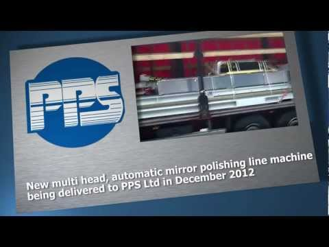 PPS Company profile - 30 Year anniversary celebrating achievements and new steel polishing plant.
