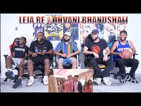 Leja Re | Dhvani Bhanushali | Tanishk Bagchi | Rashmi Virag |Radhika Rao| Vinay Sapru | REACTION