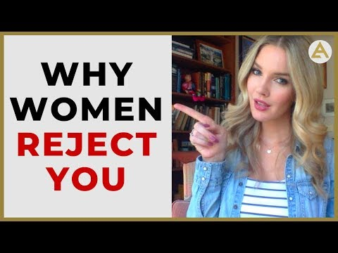 5 Reasons Women Reject You and HOW to FIX it…