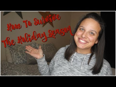 How To Survive The Holidays | 10 Tips To Staying On Track | Collab!