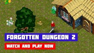 Forgotten Dungeon 2 · Game · Gameplay