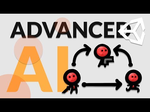 ADVANCED AI IN UNITY (Made EASY) - STATE MACHINE BEHAVIORS