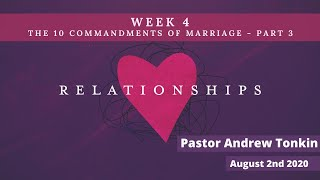 Mildura Church of Christ | Relationships | 10 Commandments of Marriage | Part 3