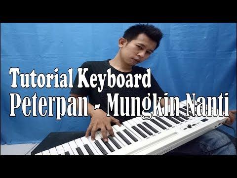 Tutorial Keyboard Peterpan (Mungkin Nanti) ~ Buat Belajar Bagi Pemula