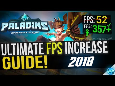 🔧 Paladins: Dramatically increase performance / FPS with any setup! 2018