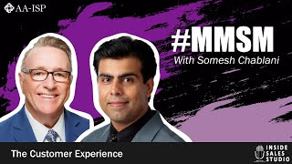 Monday Morning Sales Minute Sponsored by Lessonly - Somesh Chablani on Customer Experience