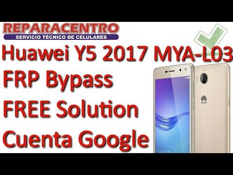 Huawei Y5 2017 MYA -L03 FRP Bypass Solución SIN PC Cuenta Google