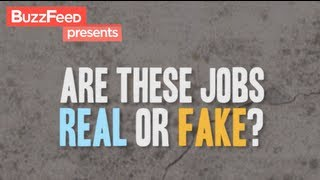 Can You Tell These Fake And Real Jobs Apart?