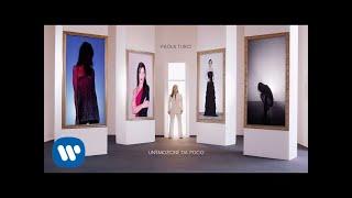 Смотреть клип Paola Turci - Unemozione Da Poco