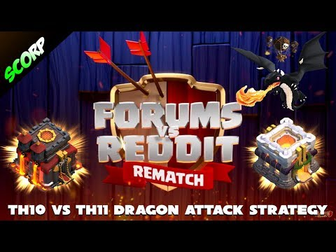 Team Reddit vs Team Forums | TH10 vs TH11 Attack Strategy | Dragons Strategy - Clash Of Clans