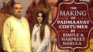 The making of Padmavat Costumes by Rimple and Harpreet Narula   Deepika Padukone   Ranveer Singh