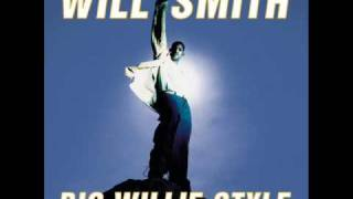 Will Smith - Big Willie Style