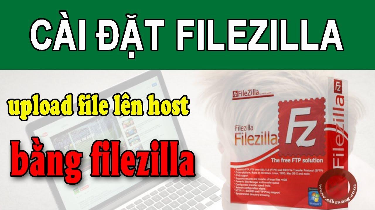 Hướng dẫn upload file lên host cực nhanh bằng phần mềm filezilla- Thiết kế web wordpress
