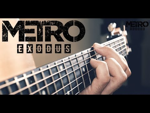 Metro Exodus - Between Life and Death  I Guitar Cover